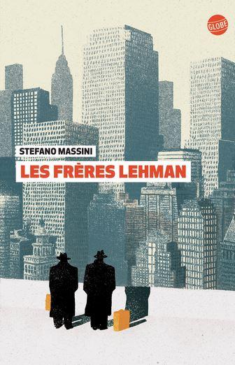 LES FRERES LEHMAN de Stefano Massini