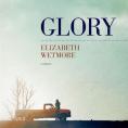 Glory d'Elizabeth Wetmore