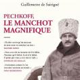 Pechkoff, le manchot magnifique de Guillemette de Sairigné