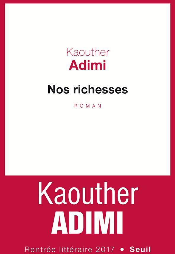 NOS RICHESSES de Kaouther Adimi