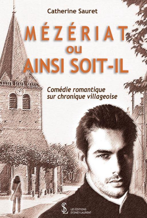 MEZERIAT OU AINSI SOIT-IL de Catherine Sauret