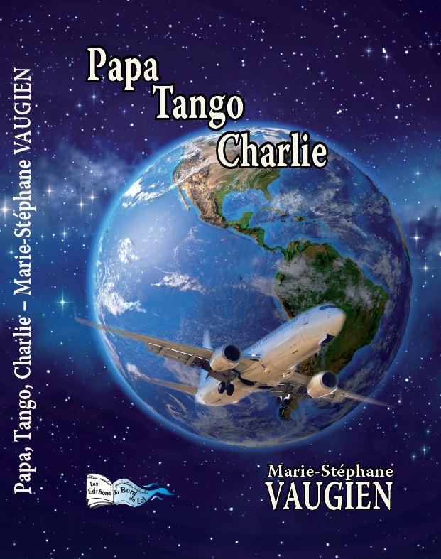 Papa Tango Charlie par Marie-Stéphane Vaugien