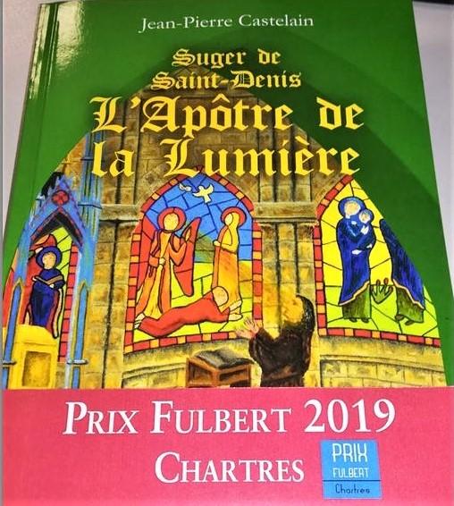 L'APOTRE DE LA LUMIERE Suger de Saint-Denis