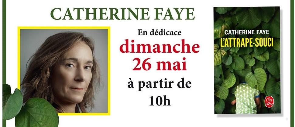 Rencontre dédicaces Catherine Faye