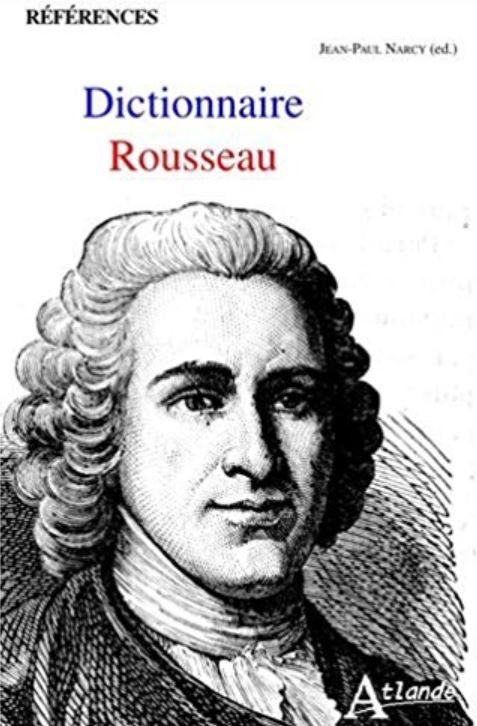 DICTIONNAIRE ROUSSEAU de Jean-Paul Narcy