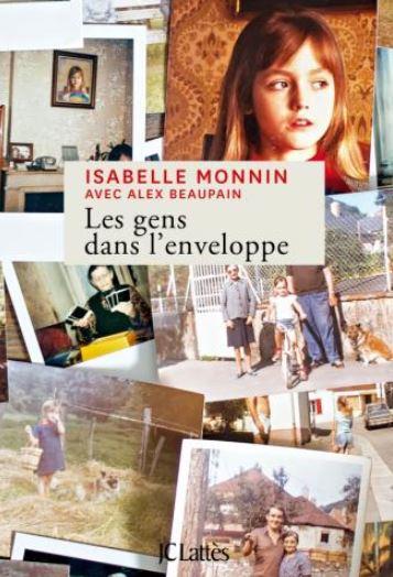 Isabelle Monnin Des gens dans l'enveloppe