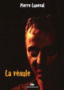 LA VENULE de Pierre Luneval