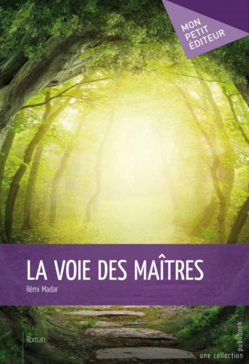 La voix des maîtres de Rémi Madar