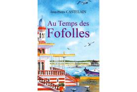 Jean-Pierre Castelain, l'auteur de Soisy, publie son 3e volet de sa saga romanesque narrant 160 ans de l'histoire du Bassin d'Arcachon!