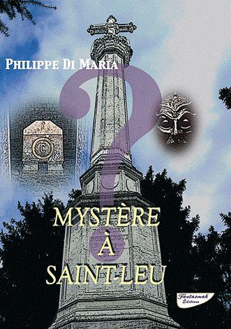 Mystère à Saint-Leu de Philippe Di Maria