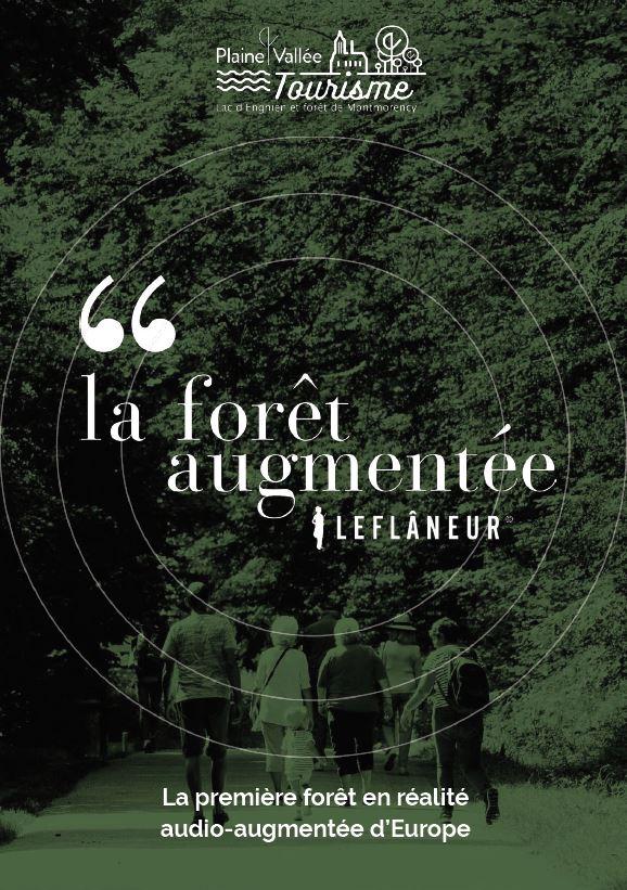 LA FORET AUGMENTEE - Le Flâneur