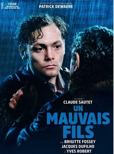 UN MAUVAIS FILS de Claude Sautet
