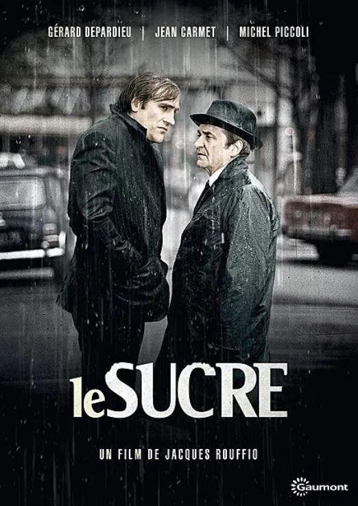 LE SUCRE de Jacques Rouffio
