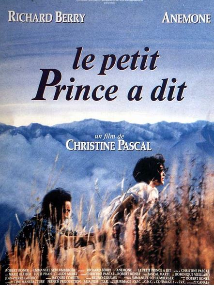 LE PETIT PRINCE A DIT de Christine Pascal