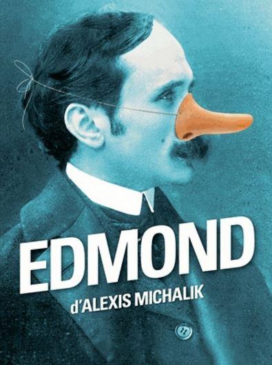 EDMOND d'Alexis Michalik