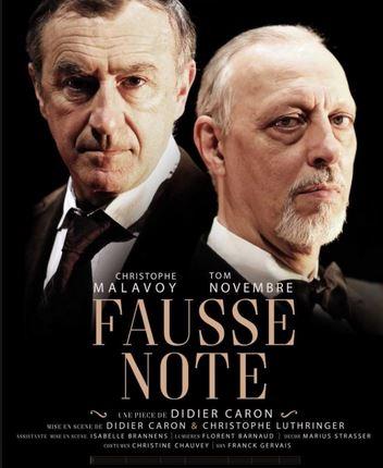 Théâtre FAUSSE NOTE avec Christophe Malavoy et Tom Novembre