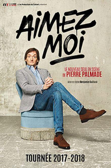 AIMEZ MOI  de Pierre Palmade